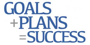 Goals + Plans = Success!
